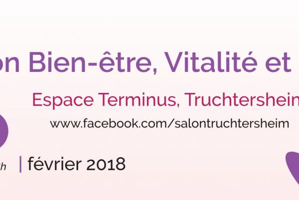 Salon Truchtersheim Bien-être, Vitalité et Beauté - Espace Attitude Santé - conferences et ateliers