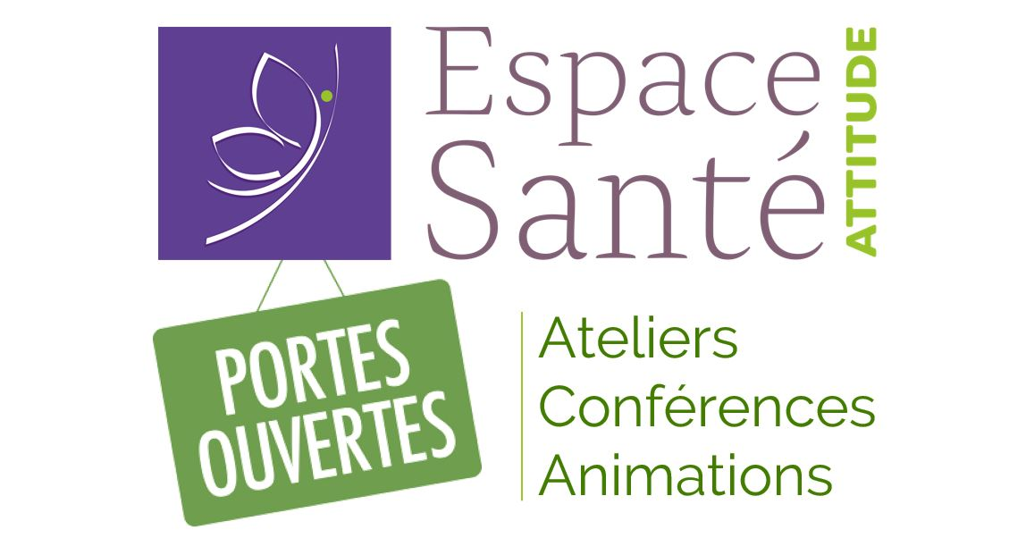 Portes ouvertes 23 septembre 2018 Espace Attitude Santé : 10 conférences et 11 ateliers